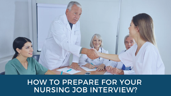 How to Prepare for Your Nursing Job Interview?